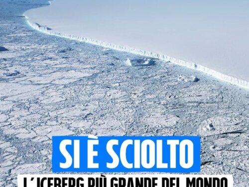 Si è sciolto l'iceberg più grande del mondo